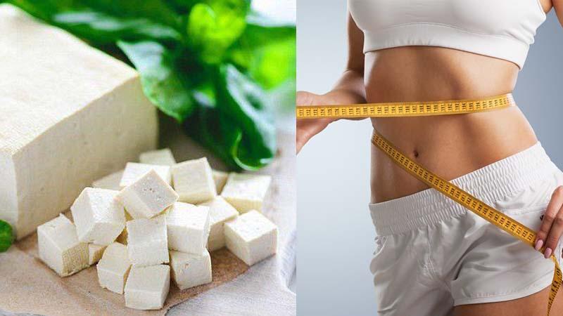 Đậu phụ là thực phẩm giúp bạn giảm cân hiệu quả